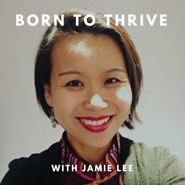 Born to Thrive with Jamie Lee